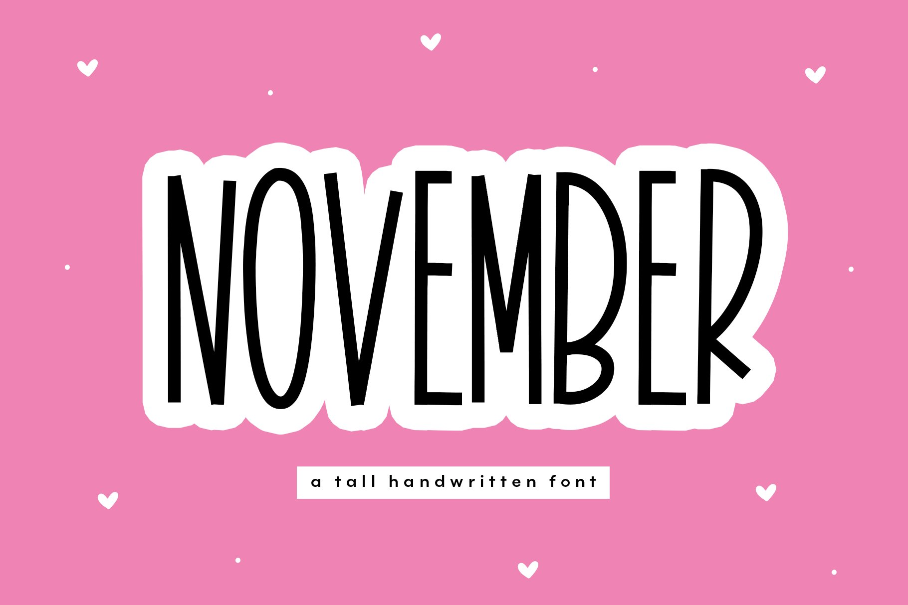 November - A Tall Handwritten Font example image 1