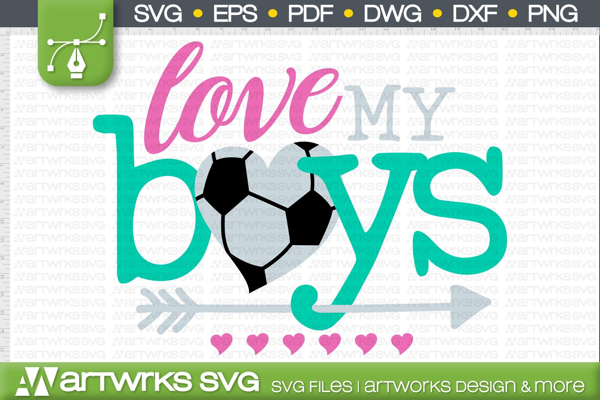 Soccer Mom Svg Files For Cricut Love My Boys 542519 Cut Files Design Bundles