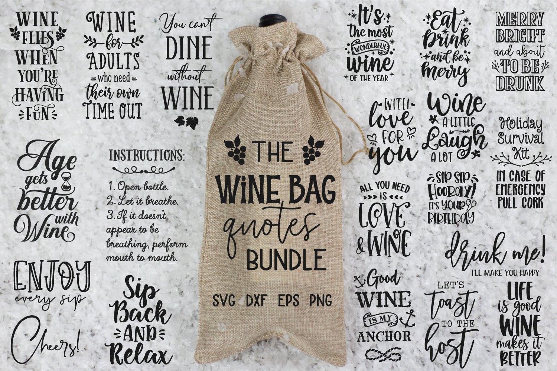 Download Wine Bag Quotes Bundle Wine Bag Svg Wine Svg Designs Wine 377894 Cut Files Design Bundles