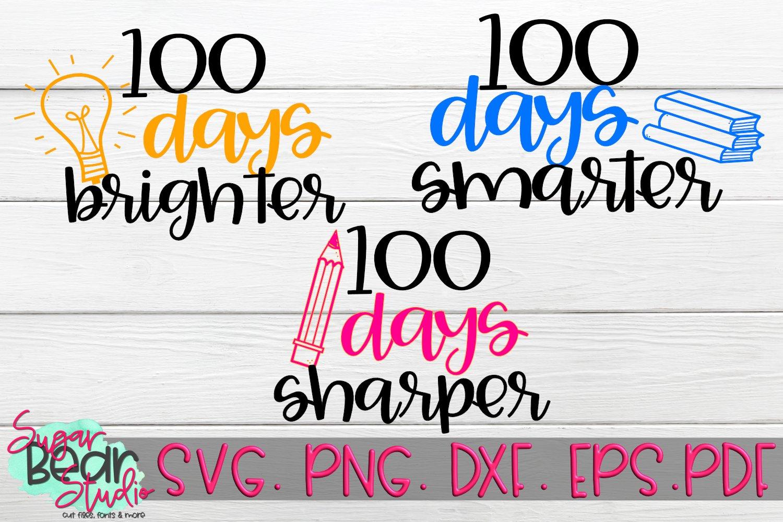 Download 100 Days Sharper 100 Days Smarter 100 Days Brighter Svgs 202189 Svgs Design Bundles