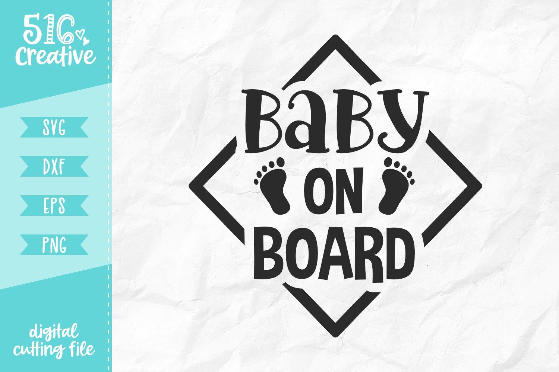 Baby On Board SVG DXF EPS PNG (244103)   SVGs   Design Bundles