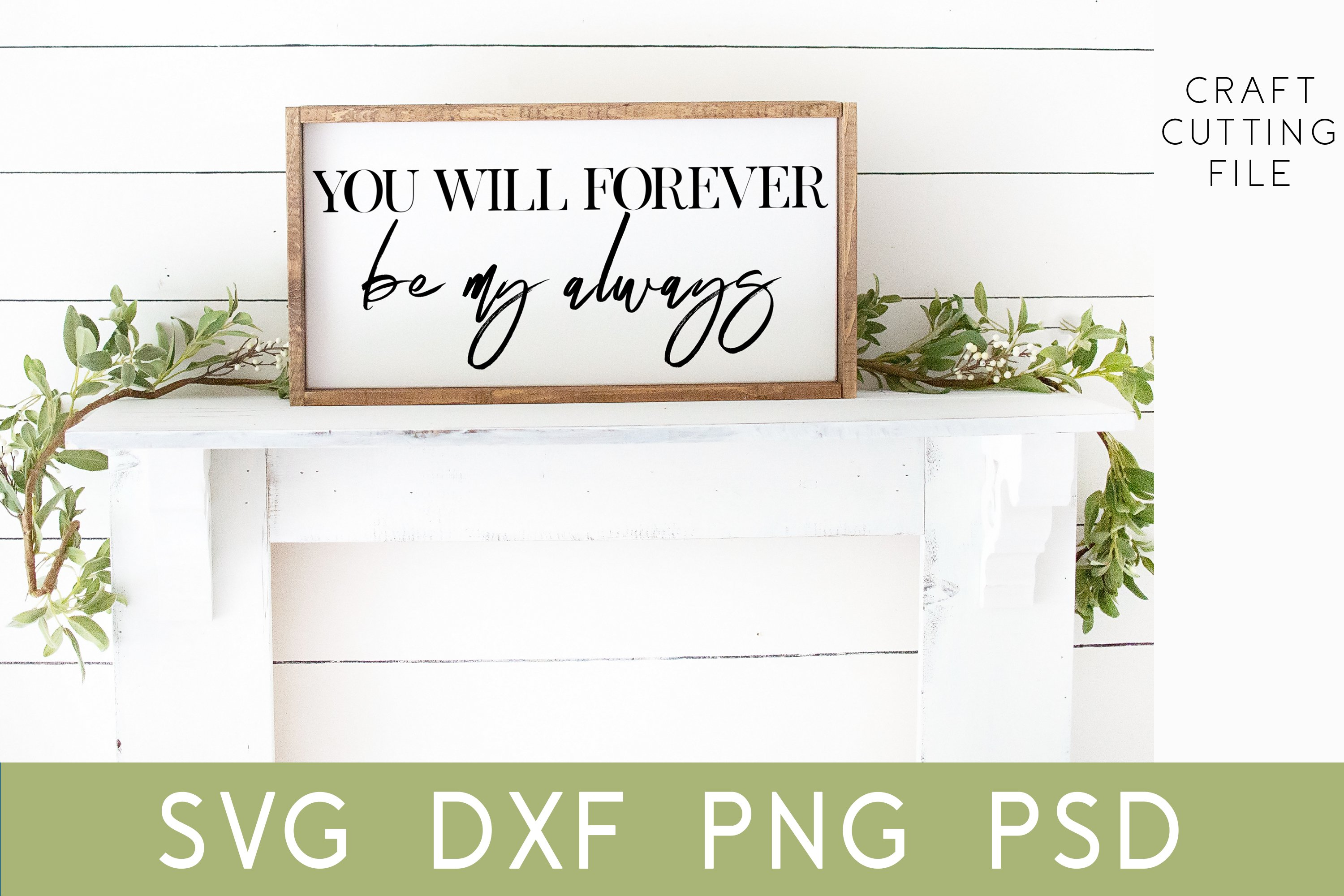 Love Quote Wedding Sign Svg You Will Forever Be My Always 854807 Cut Files Design Bundles