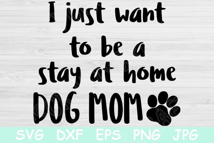 Stay At Home Dog Mom Svg Pet Mom Svg Files Fur Mama Svg 536813 Cut Files Design Bundles