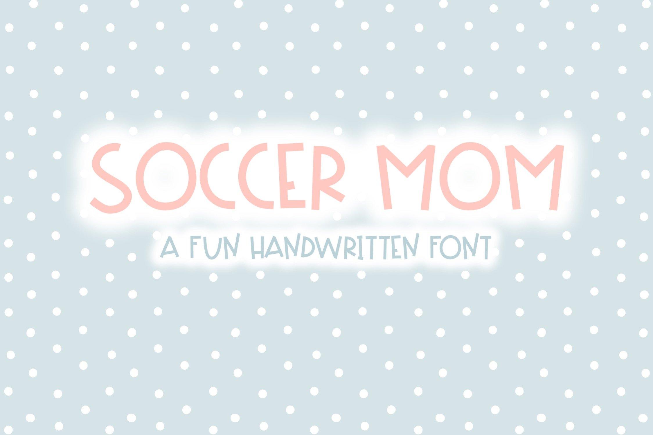 Soccer Mom | Fun Handwritten Font | Bouncy Font example image 1