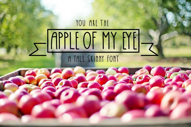 Apple Of My Eye Skinny Tall Font example image 1
