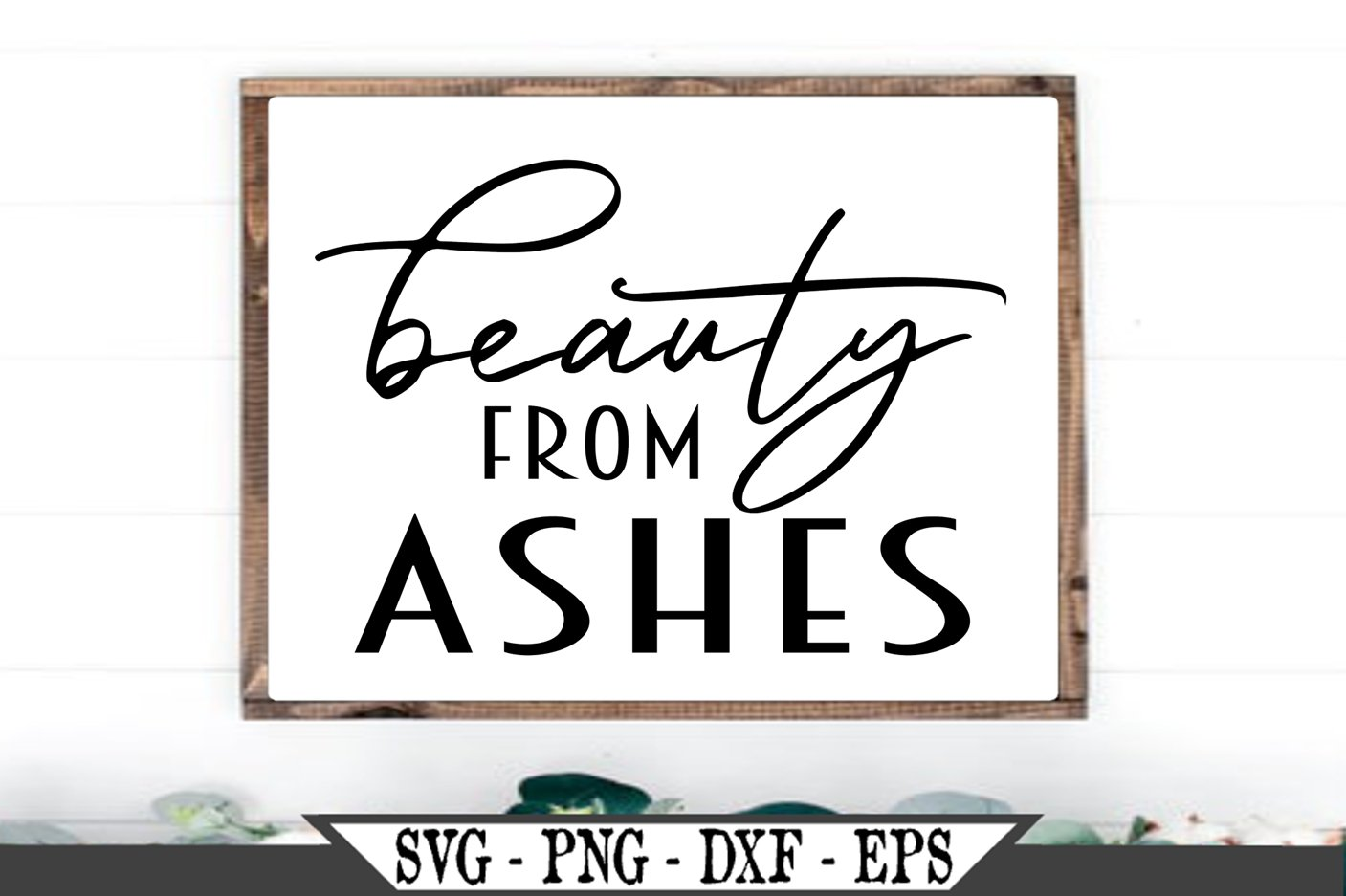 Beauty From Ashes SVG example image 1
