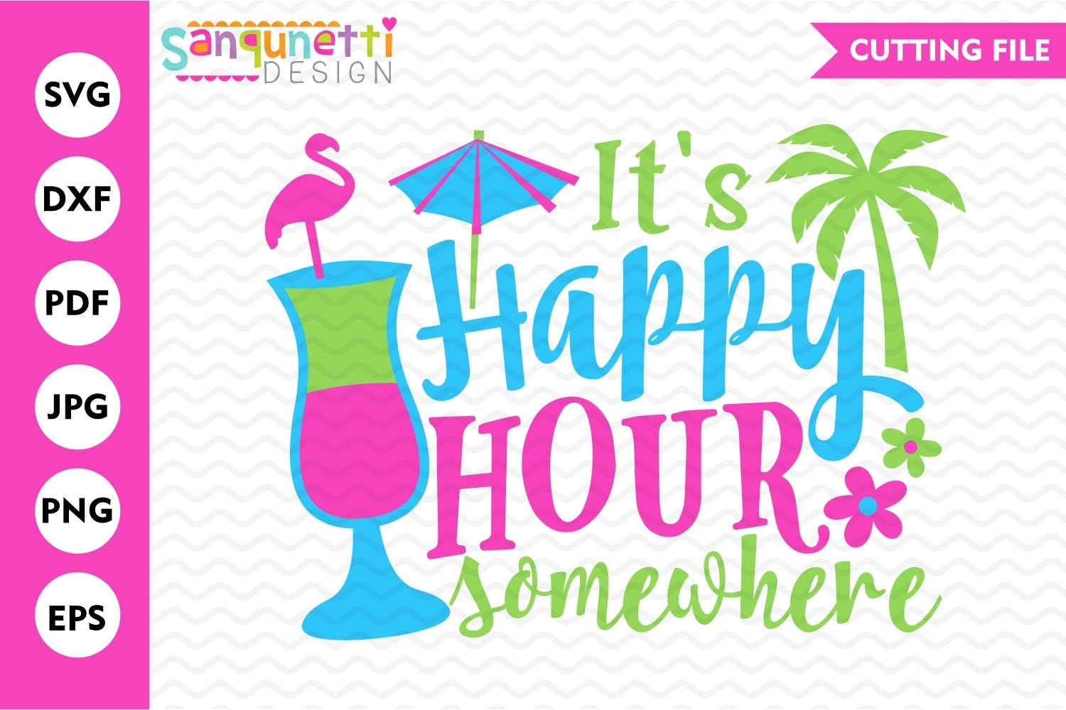 It's happy hour somewhere SVG, summer cocktail cutting file example image 1
