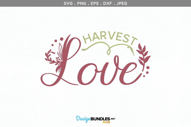 Harvest Love - svg & printable example image 2