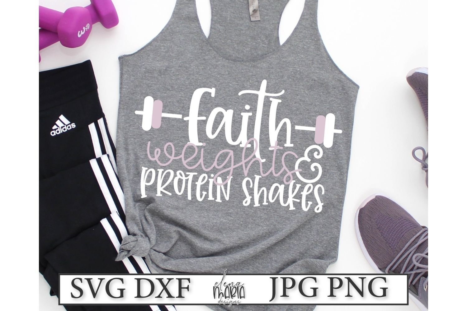 Workout Svg File Faith Weights And Protein Shakes 220406 Svgs Design Bundles