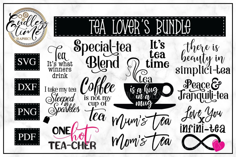 Tea Rific Svg Bundle For Tea Lovers 108555 Cut Files Design Bundles
