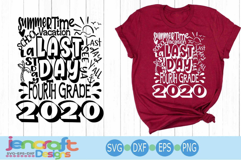 2020 Fourth 4th Grade Last Day Of School Svg Design Cricut 258639 Cut Files Design Bundles