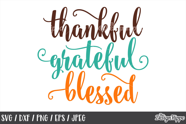 Thanksgiving Thankful Grateful Blessed Svg Png Dxf Files 158254 Cut Files Design Bundles