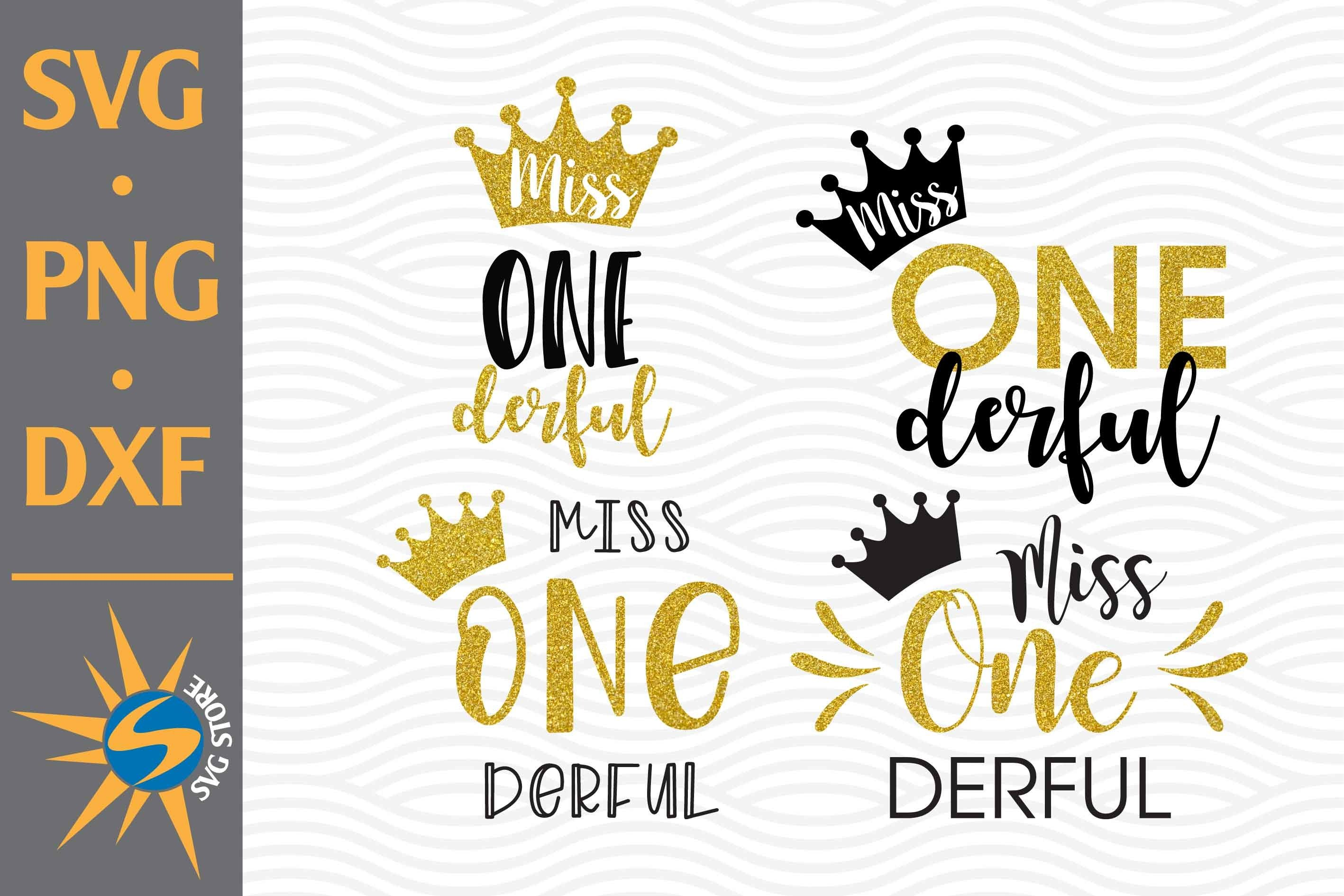 Miss Onederful Svg Png Dxf Digital Files Include 723563 Cut Files Design Bundles