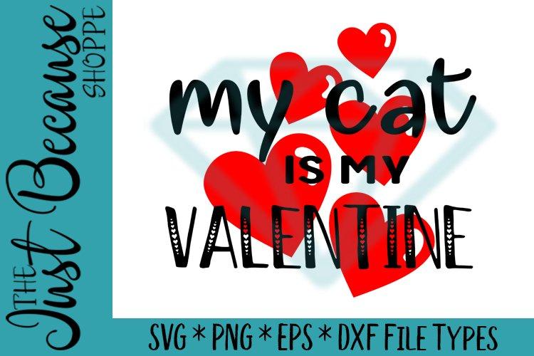 Download My Cat Is My Valentine Funny Valentine 1010 197543 Svgs Design Bundles