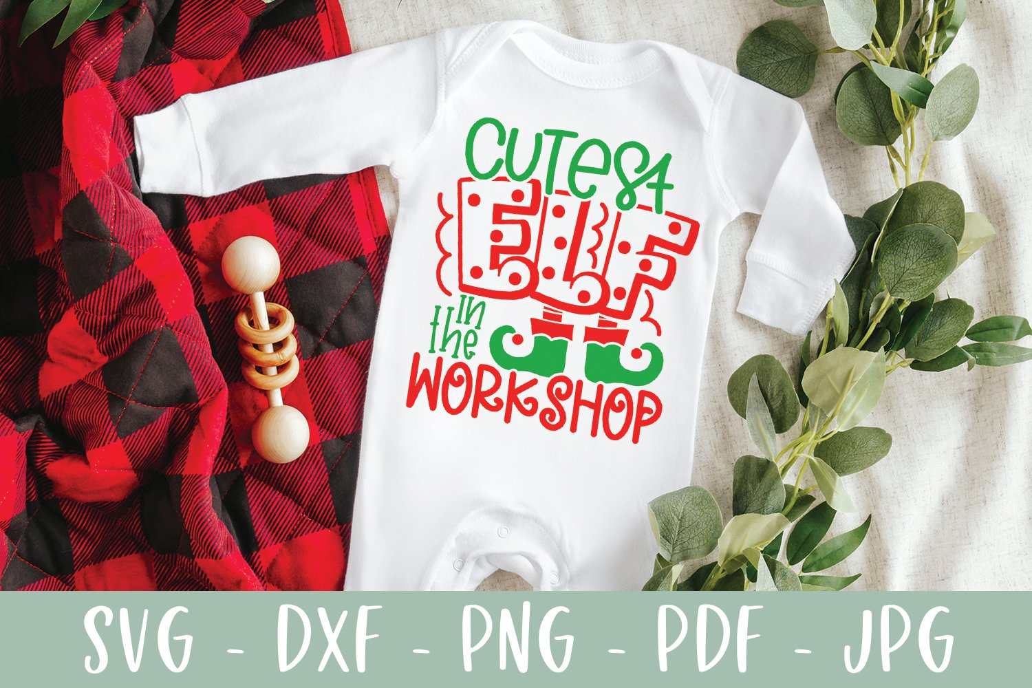 Cutest Elf In The Workshop - Funny Kid Christmas SVG example image 5