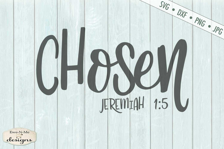 Chosen   Jeremiah 1-5   Faith Christian Bible Verse SVG example image 2