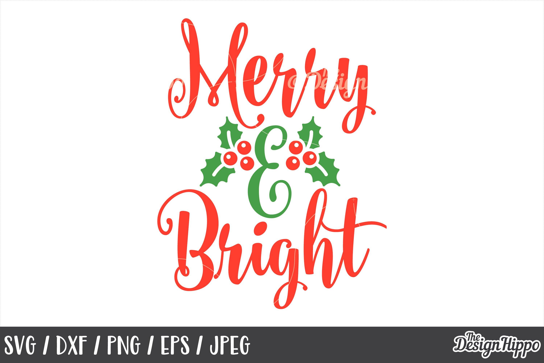 Merry And Bright Svg Christmas Dxf Png Cricut Cut Files 155408 Cut Files Design Bundles
