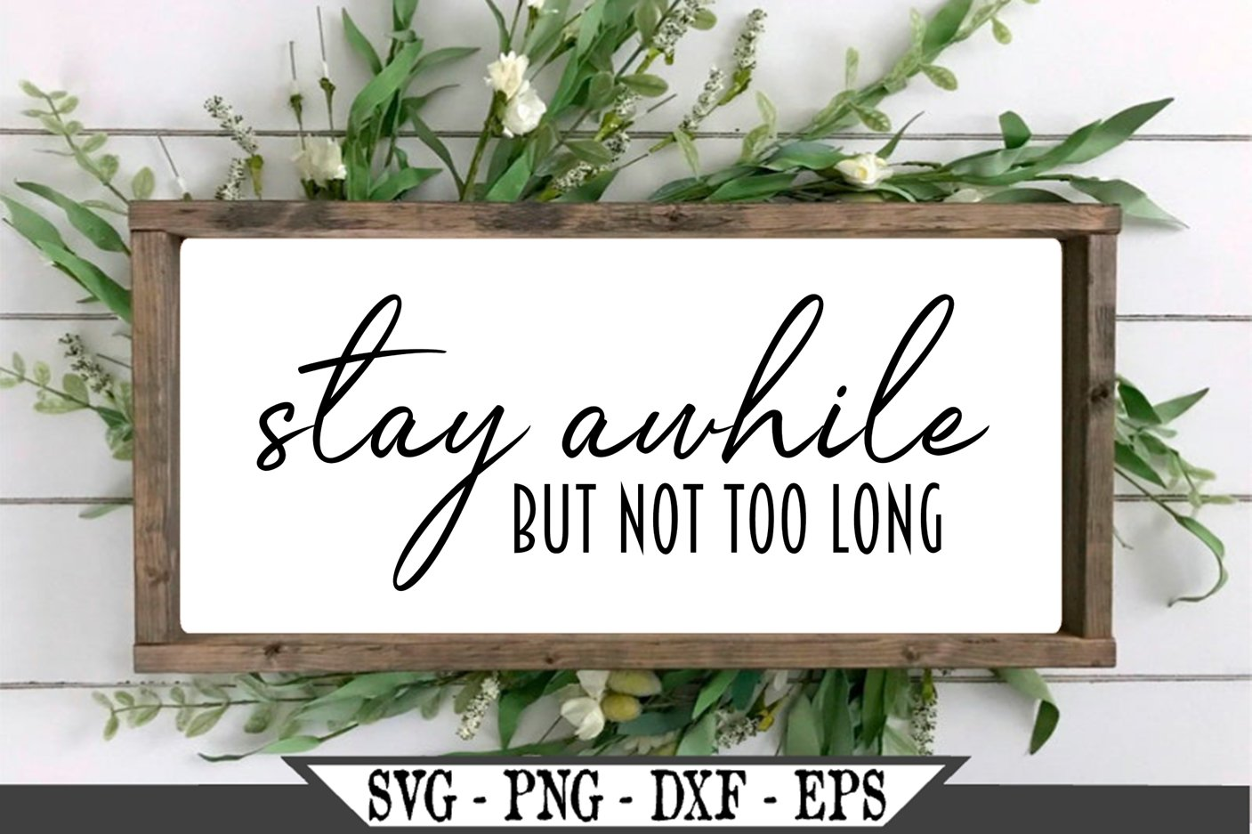 Stay Awhile But Not Too Long Funny SVG example image 3