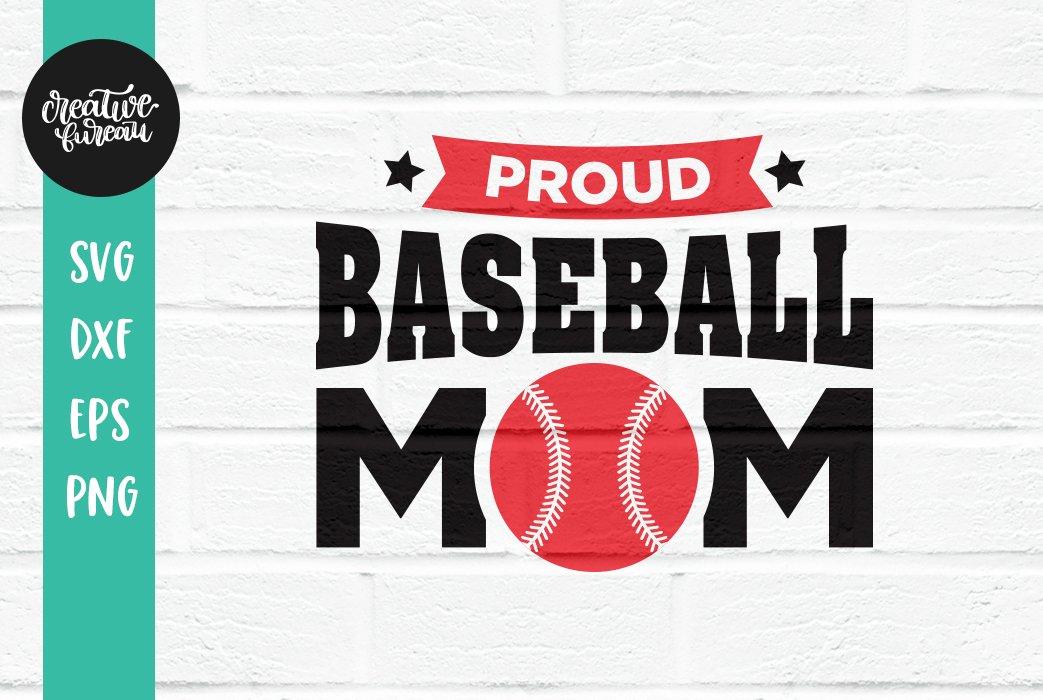 Proud Baseball Mom Svg Baseball Svg Sport Svg 327450 Svgs Design Bundles