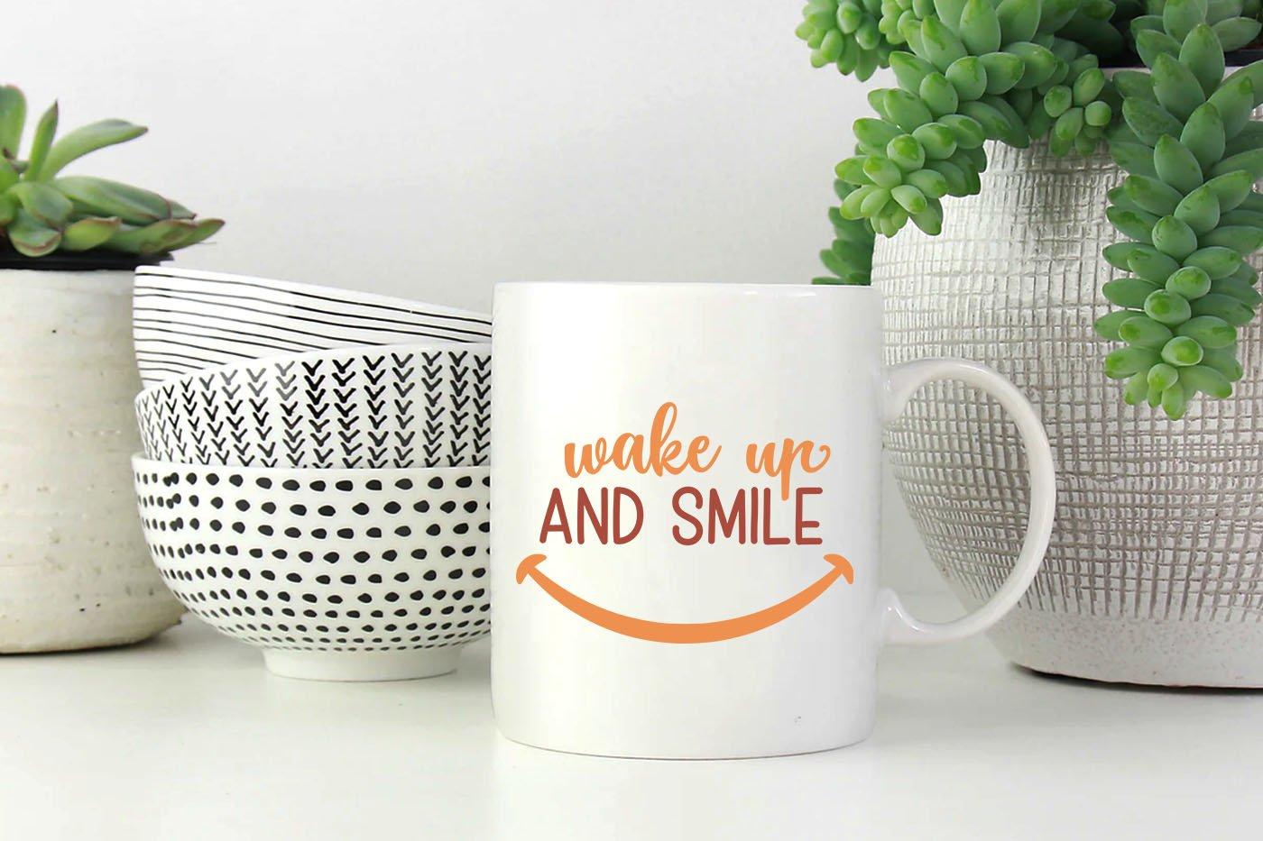 Wake Up And Smile Svg Cut Files 530209 Hand Lettered Design Bundles