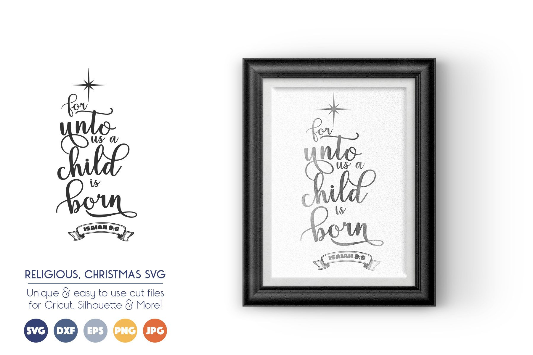 For Unto Us A Child Is Born - Christmas SVG Files example image 1