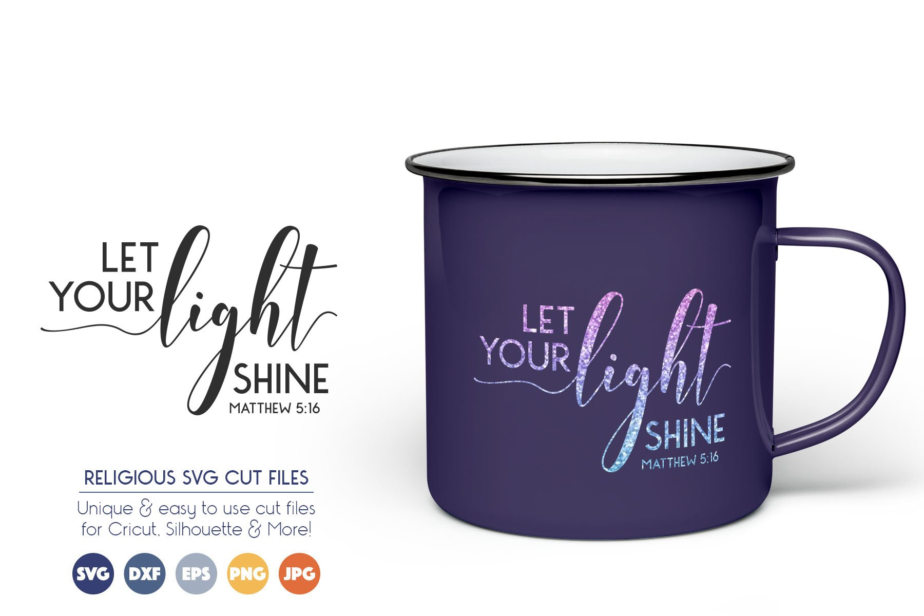 Let Your Light Shine - Bible SVG Files example image 1