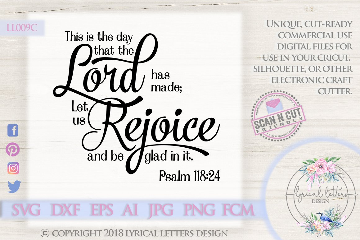 11+ This Is The Day That The Lord Has Made Psalm 118:24 Svg Dxf Eps Ai Jpg Png SVG