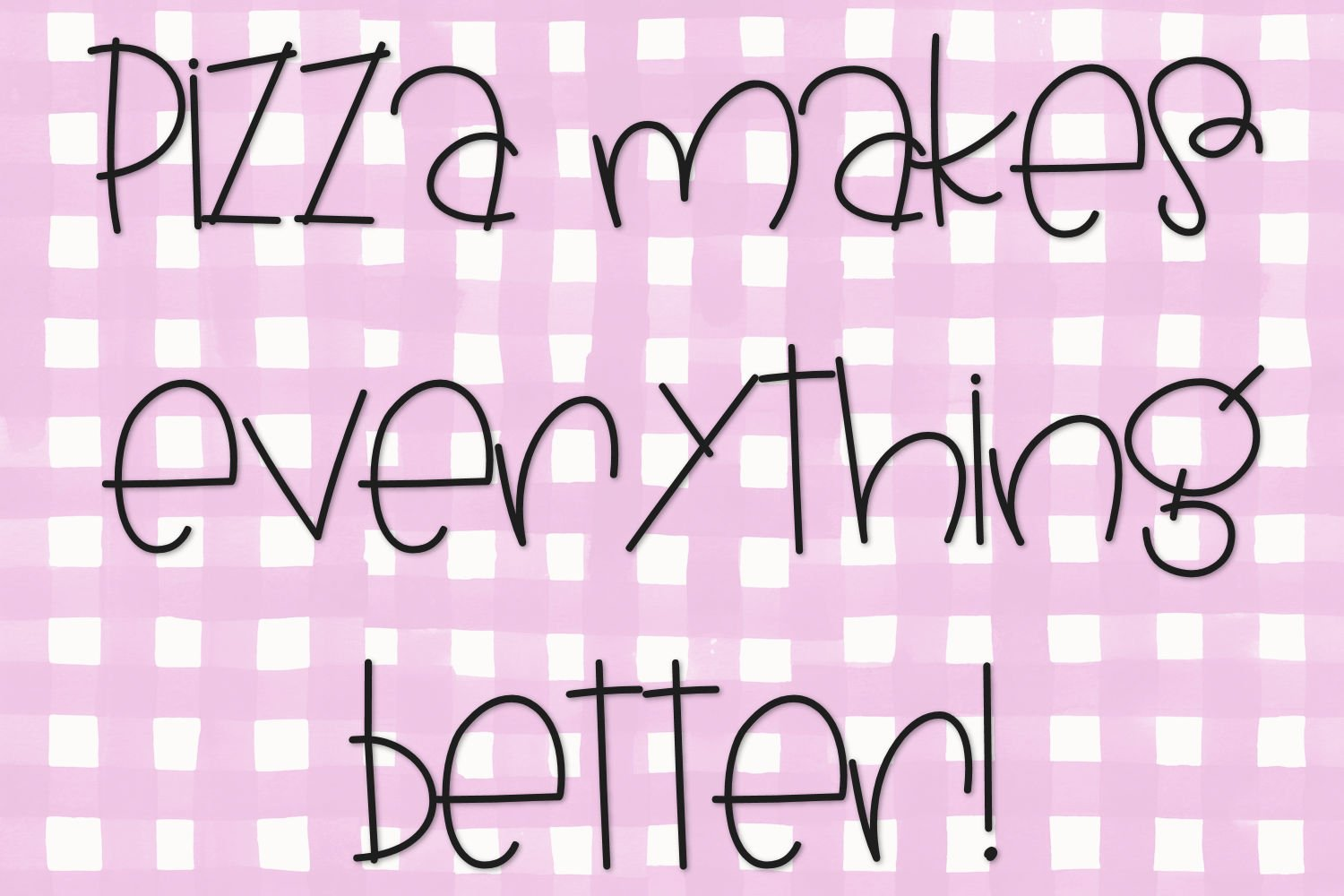 Pickle Pizza - A Handwritten Font example image 3