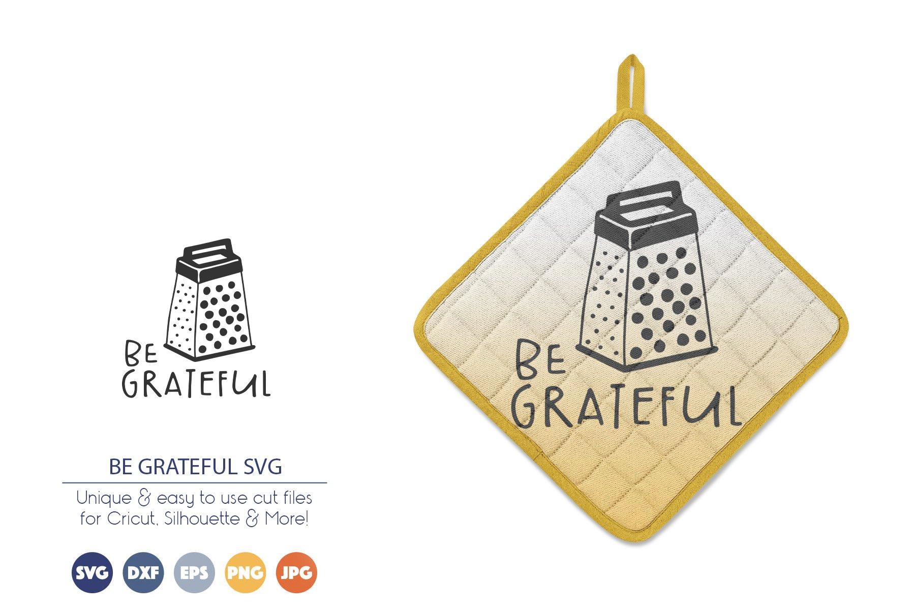 Be Grateful SVG | Kitchen Sign SVG example image 1