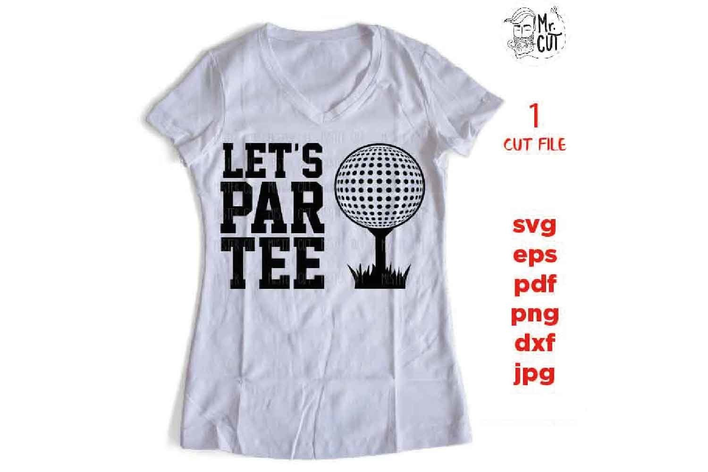 Let's Par Tee svg, golf svg, golf dxf, golf cut file, DXF, j example image 2