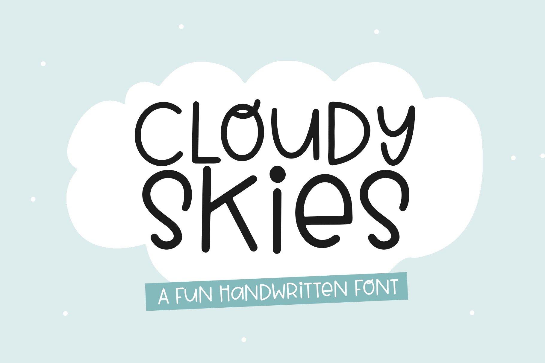 Cloudy Skies - A Fun Handwritten Font example image 1