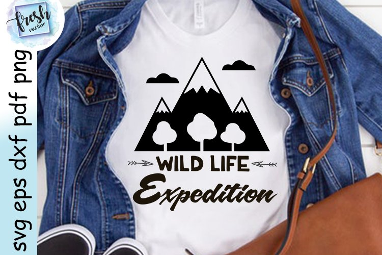 Camping SVG Shirt Wild Life Expedition Svg Camping Quote Svg example image 2