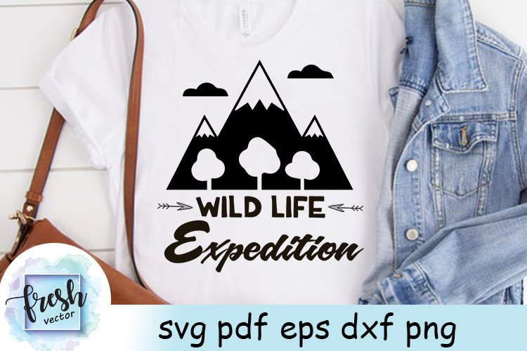 Camping SVG Shirt Wild Life Expedition Svg Camping Quote Svg example image 3