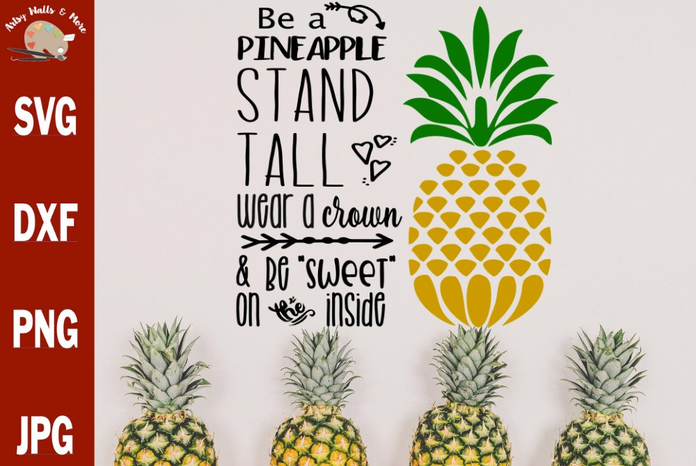 Be A Pineapple Svg Cut File Pineapple Quote Svg Pineapple 133596 Svgs Design Bundles