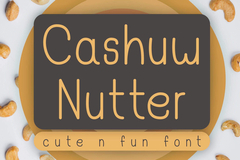 Cashuw Nutter - Cute - Fun Font example image 1