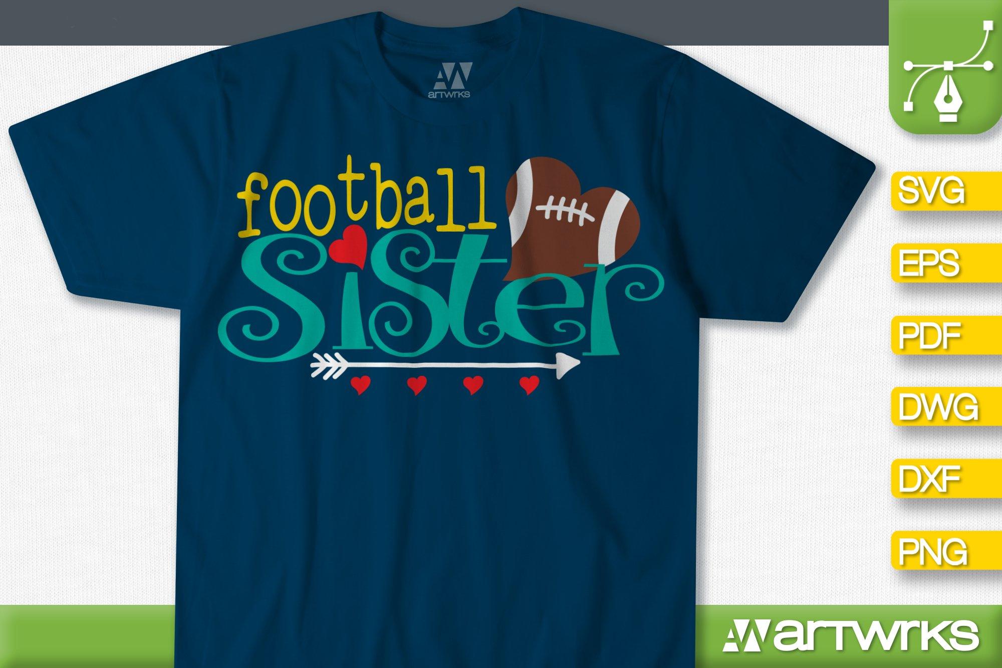 Football Sister Svg Files For Cricut Sports Svg 530751 Cut Files Design Bundles