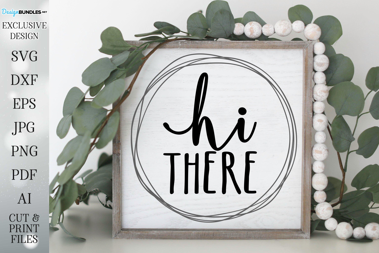 Hi There - Farmhouse Wreath Sign example image 1