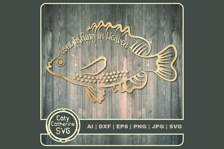 Download Gone Fishing In Heaven Fisherman Remembrance Svg Cut File 1163536 Cut Files Design Bundles