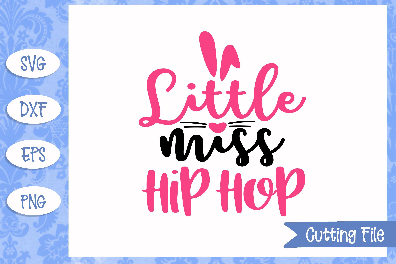 Little miss hip hop SVG File example image 1