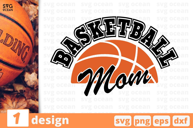 BASKETBALL MOM SVG | Basketball mother cricut | Mom print example image 1