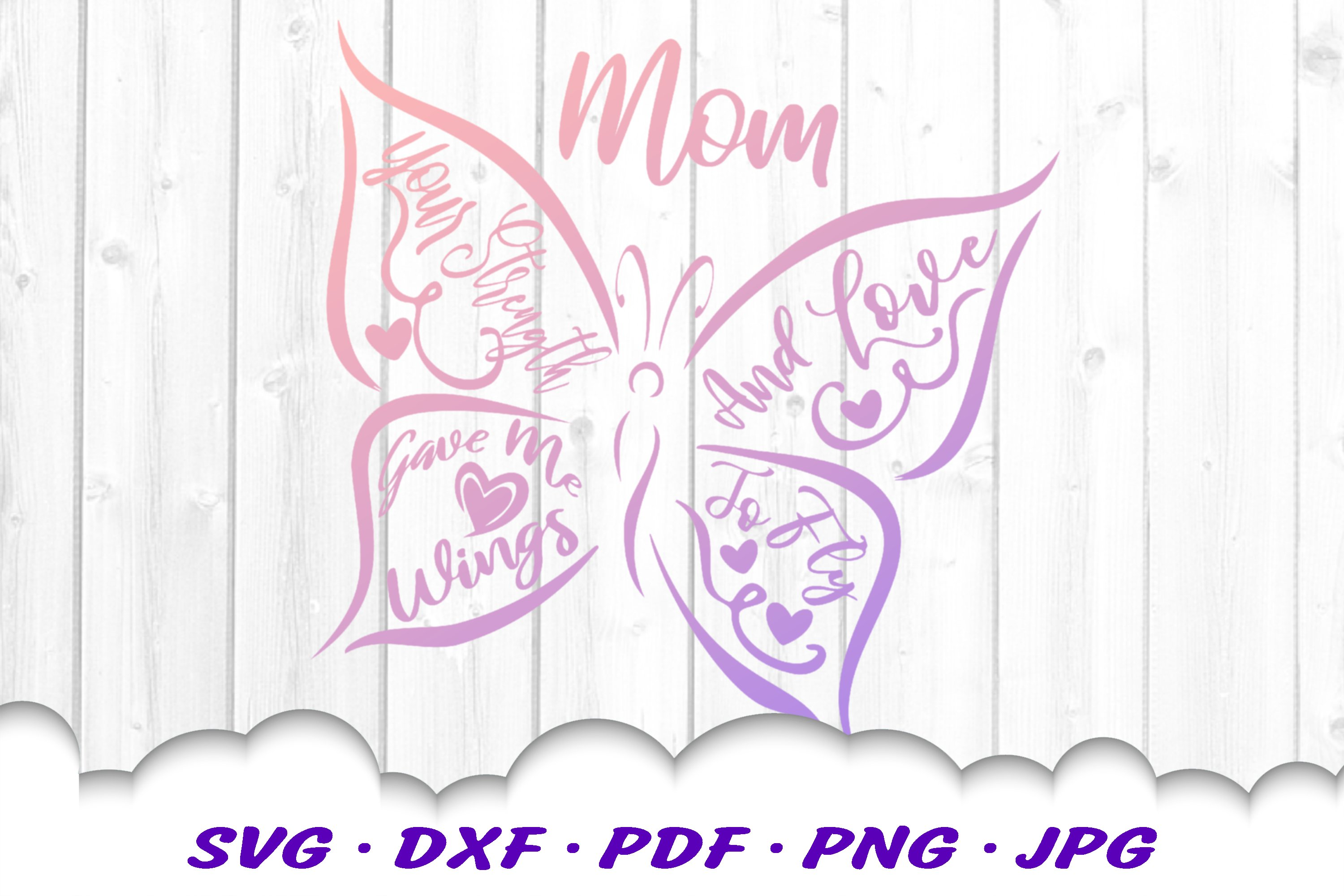 Mother's Day Butterfly Quote SVG DXF Cut Files example image 3