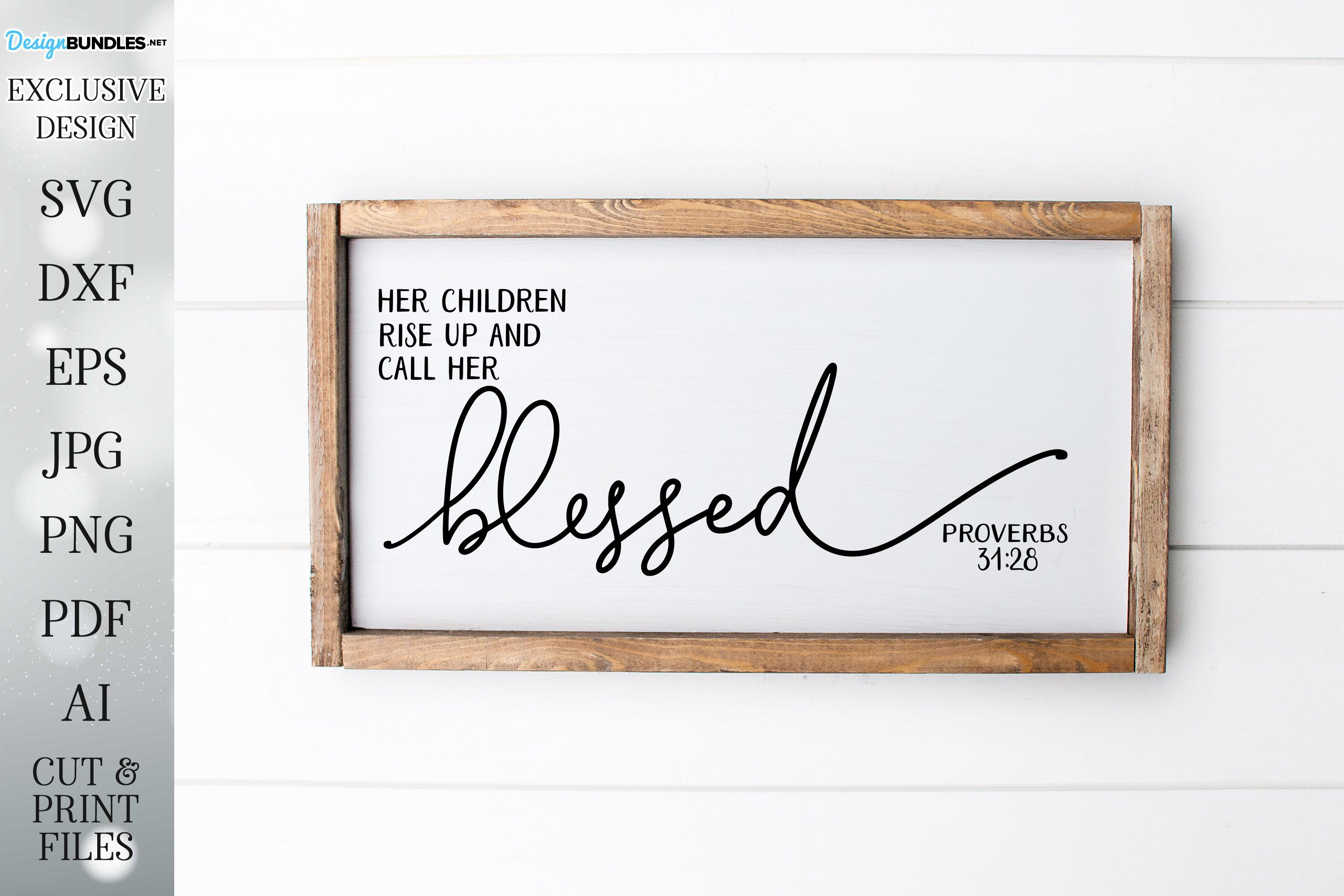Her Children Rise Up And Call Her Blessed - Farmhouse- Sign example image 1