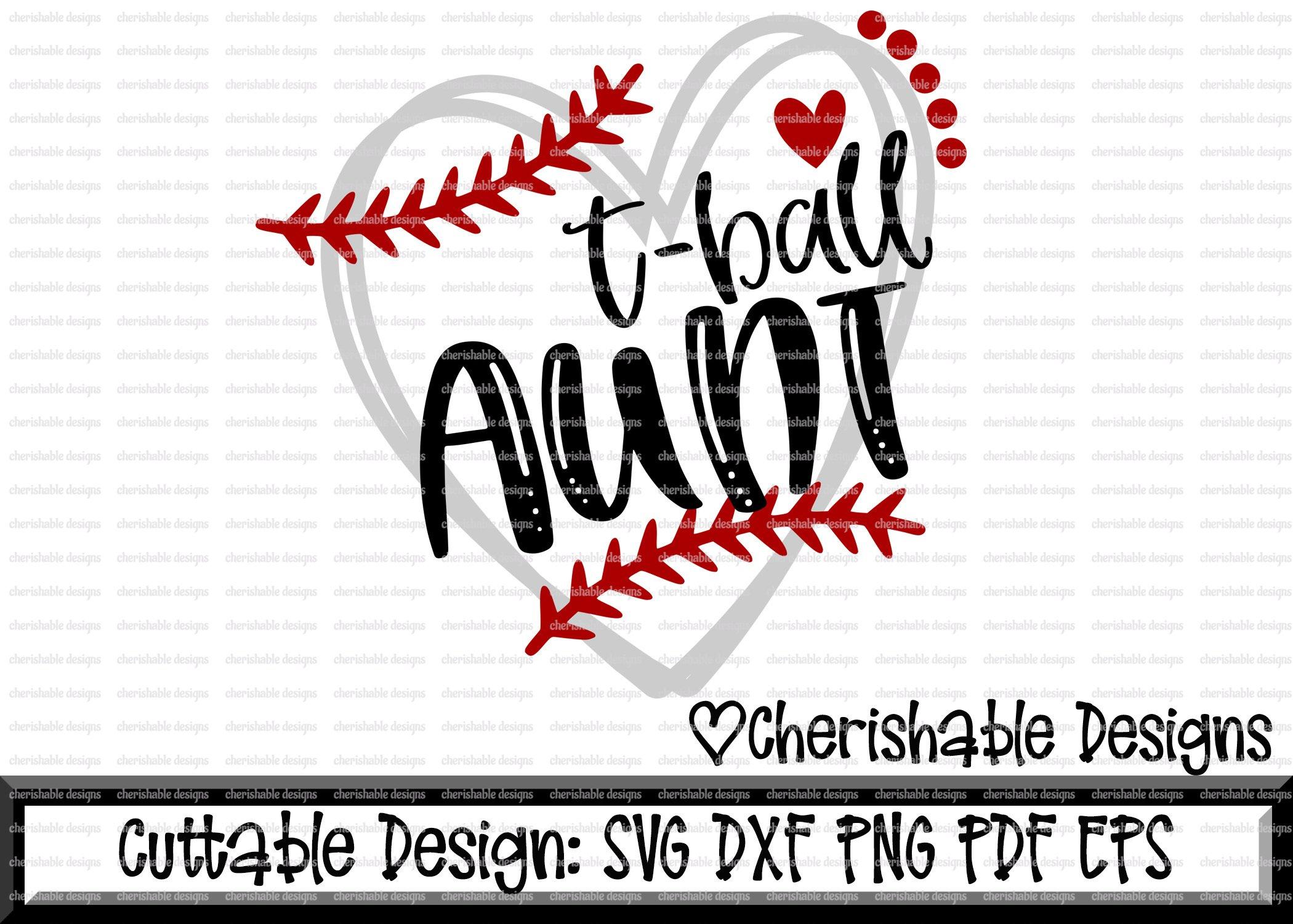 T Ball Svg T Ball Aunt Svg T Ball Cutting File T Ball Svg 101359 Svgs Design Bundles