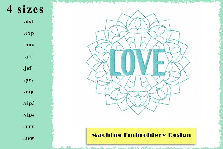 Mandala Love Machine Embroidery Design in 4 sizes example image 1