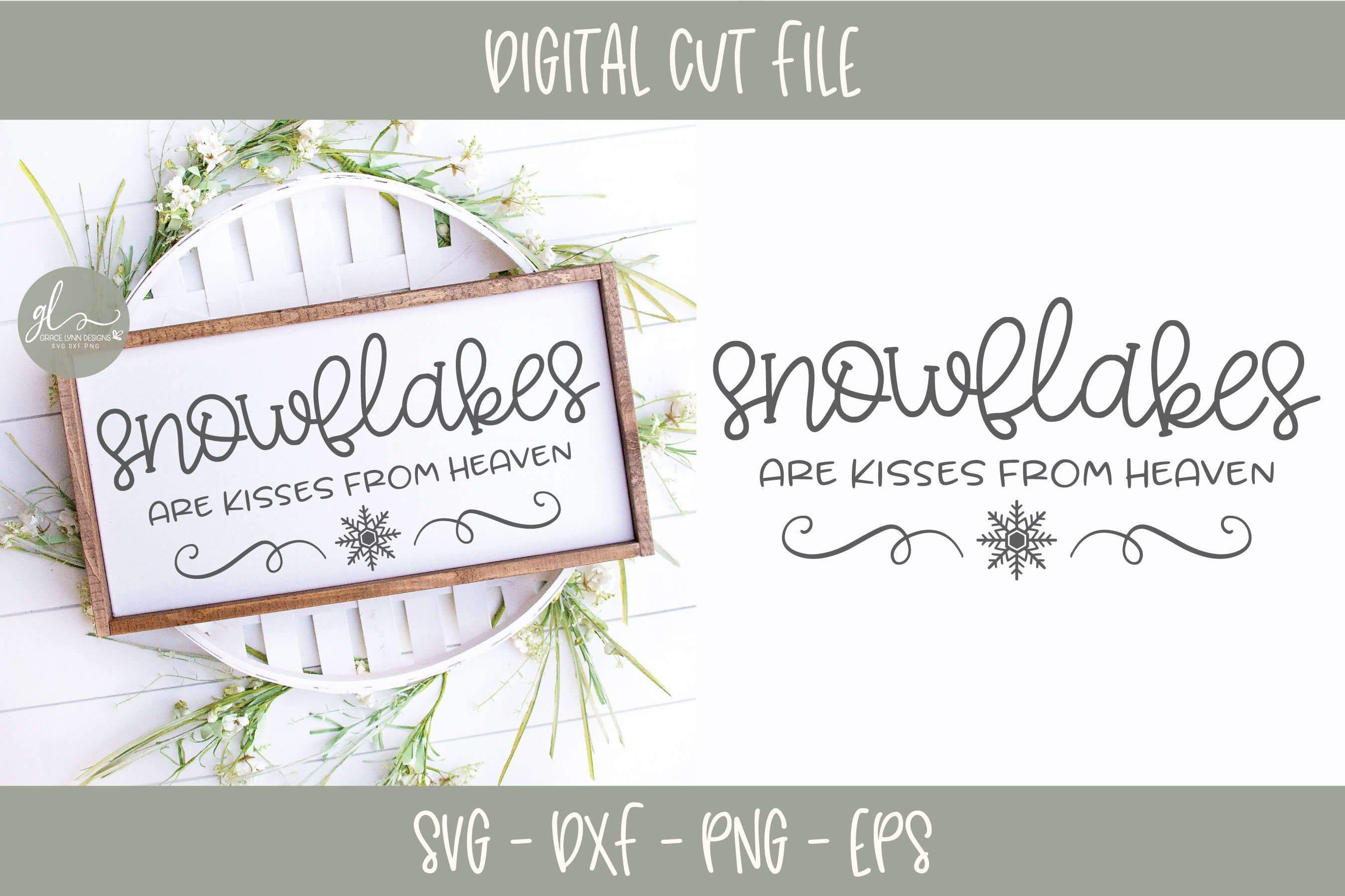 Snowflakes Are Kisses From Heaven Christmas Svg 297284 Cut Files Design Bundles