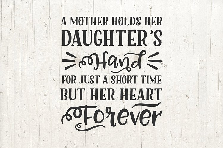 Download Mother Mom Daughter Sayings Quote Svg A Mother Holds Her 409500 Svgs Design Bundles