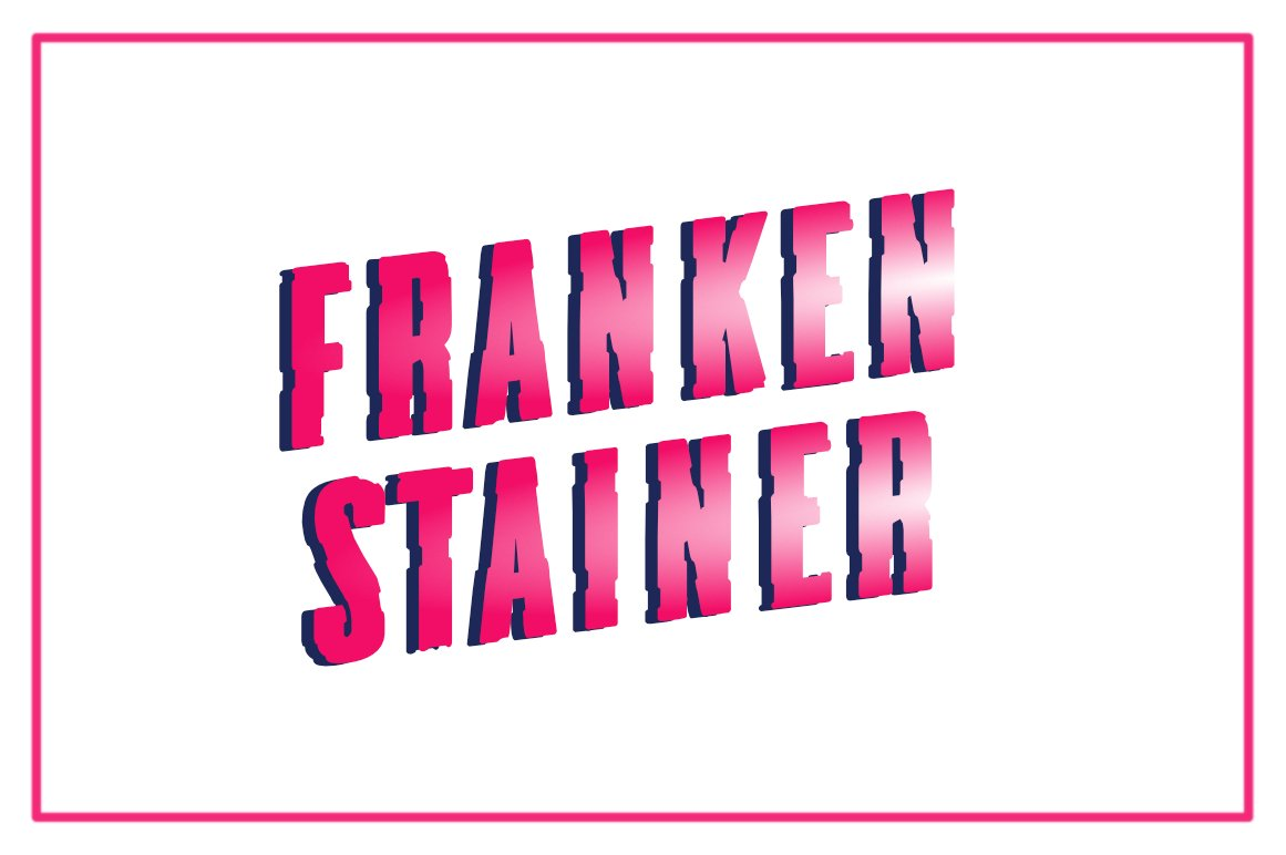 Frankenstainer - A Raw Display Typeface example image 2