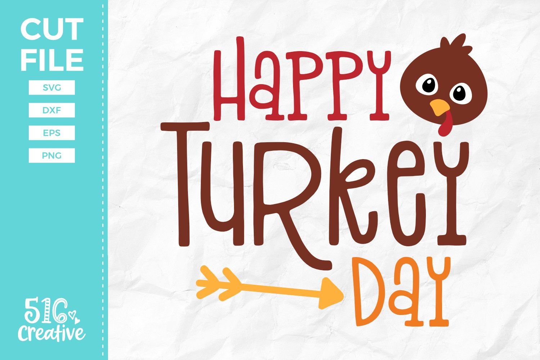 Happy Turkey Day Svg Dxf Eps Png 145447 Svgs Design Bundles