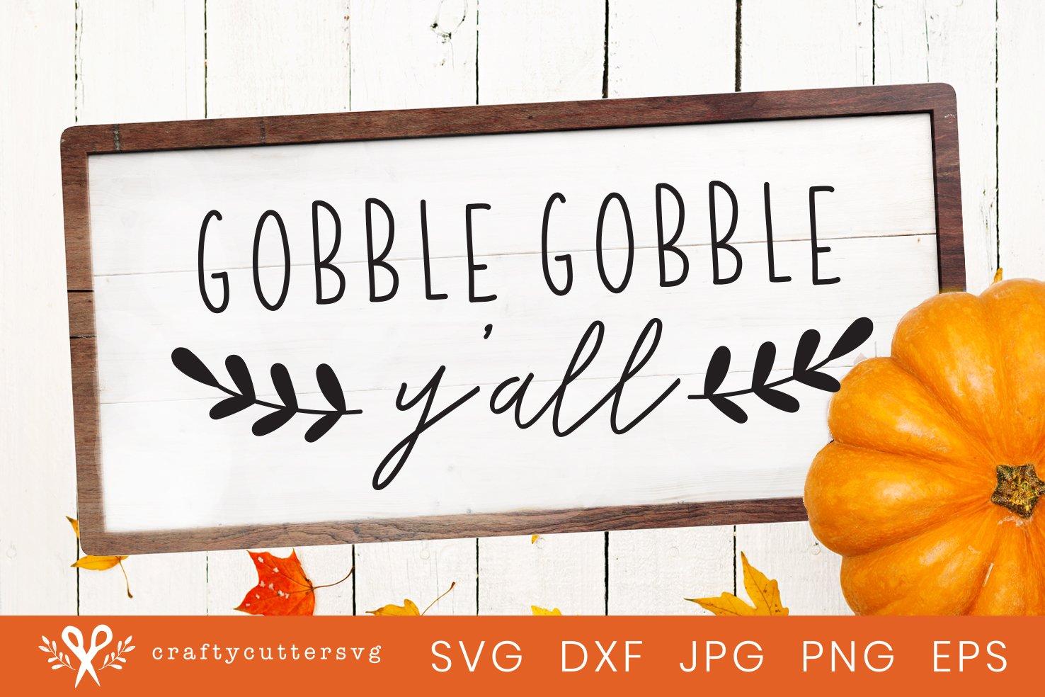 Thanksgiving Svg Cut File Gobble Gobble Y All Turkey Clipart 342229 Cut Files Design Bundles