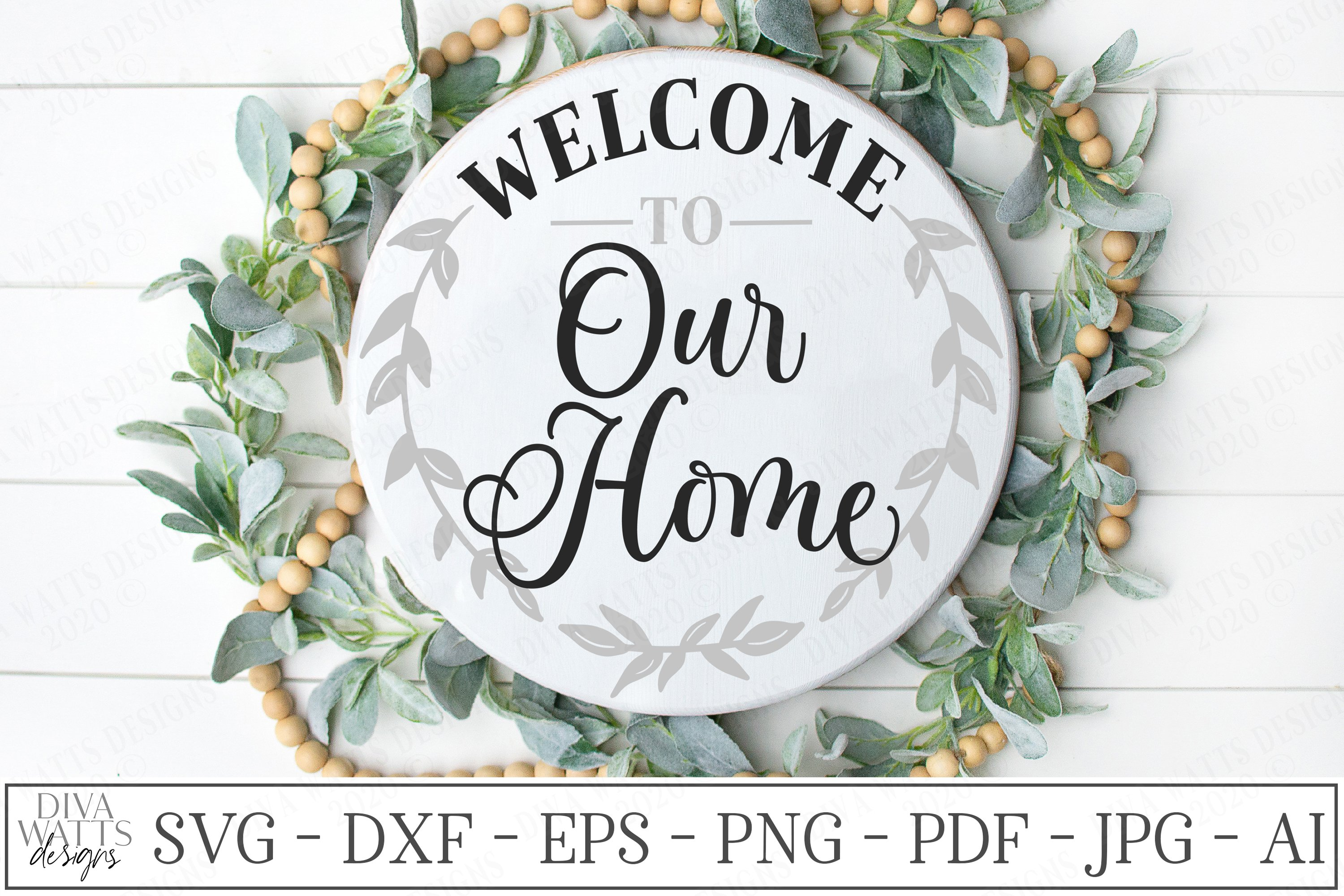 Welcome To Our Home Farmhouse Wreath Svg Dxf Round Sign 510994 Svgs Design Bundles